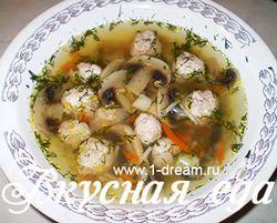 Грибний суп з фрикадельками